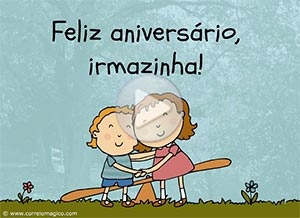 Imagem de Aniversários para compartilhar gratuitamente Feliz aniversário, irmazinha!